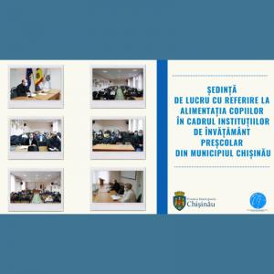 Ședință de lucru cu referire la alimentația copiilor în instituțiile IET din municipiul Chișinău